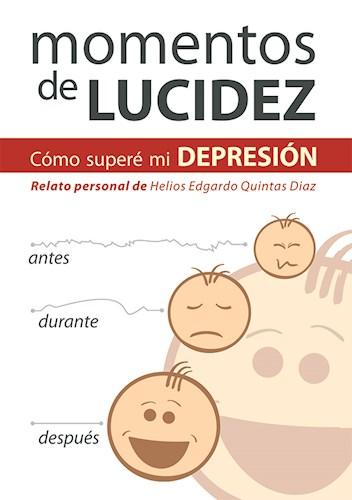 Momentos De Lucidez Quintas Diaz Helios Edgardo