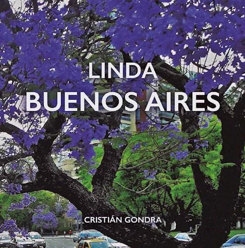 Linda Buenos Aires (Edicion Ilustrada) Gondra Cristian