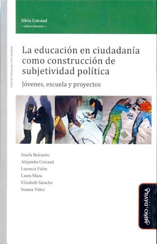 La Educacion En Ciudadania Como Construccion De Coicaud Silvia,