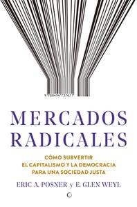 Mercados Radicales Posner Eric A.