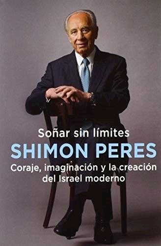Soñar Sin Limites Peres Shimon