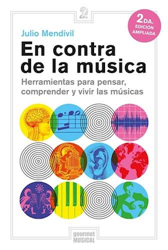 En Contra De La Musica Mendivil Julio