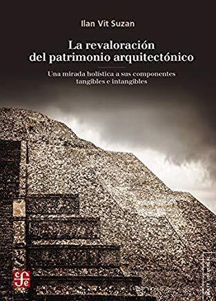 La Revaloracion Del Patrimonio Arquitectonico Vit Suzan Ilan