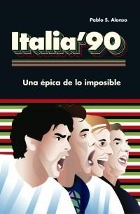 Italia 90 Alonso Pablo S.