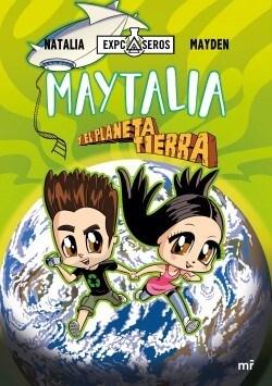 Maytalia Y El Planeta Tierra Natalia Y Mayden