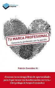Tu Marca Profesional Gonzalez Fabian H.