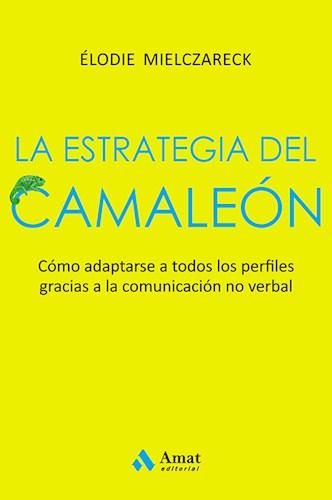 La Estrategia Del Camaleon. Mielczareck Elodie