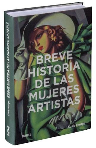Breve Historia De Las Mujeres Artistas Hodge Susie