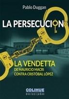 La Persecucion Duggan Pablo