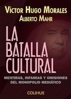 La Batalla Cultural Morales Victor Hugo,
