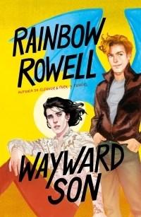Wayward Son Rowell Rainbow