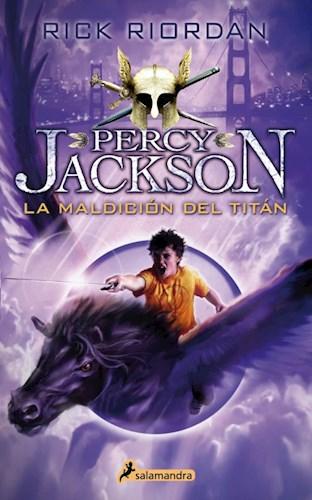 3. La Maldicion Del Titan ( Percy Jackson Y Los Dioses Del Olimpo ) Riordan Rick