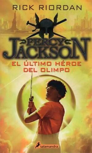 5. El Ultimo Heroe Del Olimpo ( Percy Jackson Y Los Dioses Del Olimpo ) Riordan Rick
