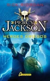 Percy Jackson Y Los Heroes Griegos Riordan Rick