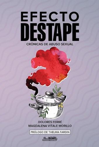 Efecto Destape Cronicas De Abuso Sexual Ferre Dolores
