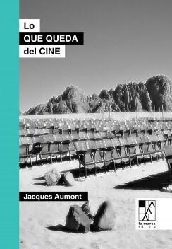 Lo Que Queda Del Cine Aumont Jaques