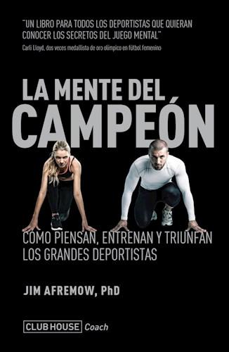 La Mente Del Campeon Afremow Jim