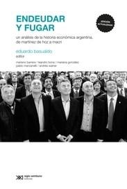 Endeudar Y Fugar (Edicion 2020) Basualdo Eduardo