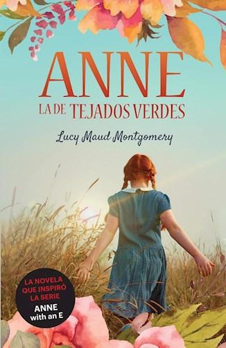 Anne , La De Tejados Verdes Montgomery Lucy Maud
