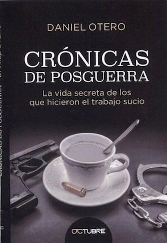 Cronicas De Posguerra Otero Daniel