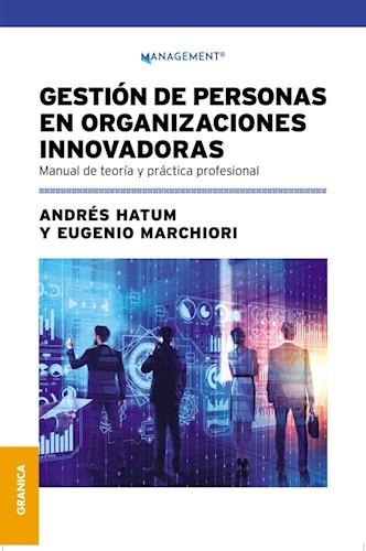 Gestion De Personas En Organizaciones Innovadoras Hatum Andres