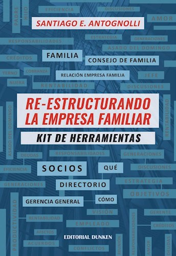 Re-Estructurando La Empresa Familiar Antognolli Santiago