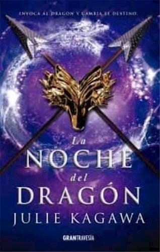 La Noche Del Dragon ( Libro 3 Saga La Sombra Del Zorro ) Kagawa Julie