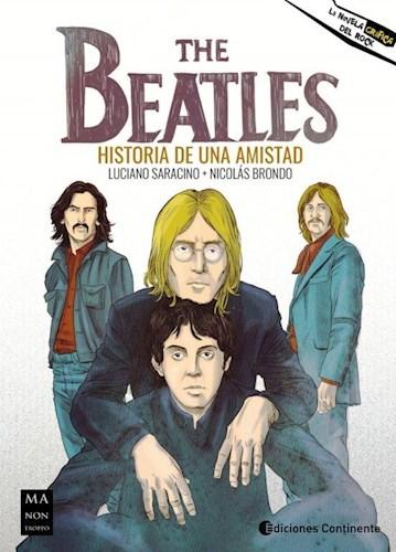 The Beatles . Historia De Una Amistad Saracino Luciano