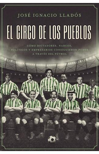 El Circo De Los Pueblos Llados Jose Ignacio