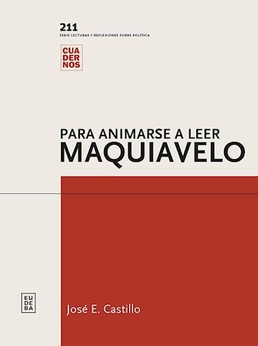 Para Animarse A Leer A Maquiavelo Castillo,