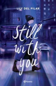 Still With You Del Pilar Lily