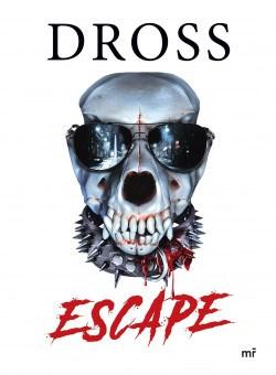 Escape Dross