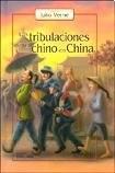 Las Tribulaciones De Un Chino En China Verne Julio