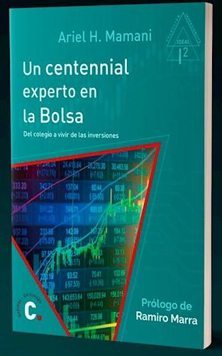 Un Centennial Experto En La Bolsa (15 X 21). Mamani