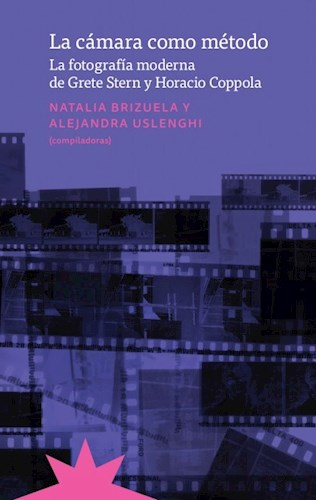 La Camara Como Metodo Brizuela Natalia,